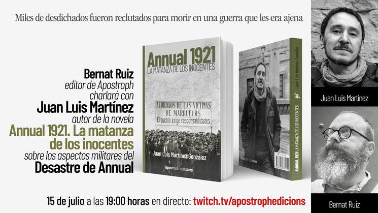 """Charla en directo con Juan Luis Martínez, autor de la novela """"Annual 1921"""""""
