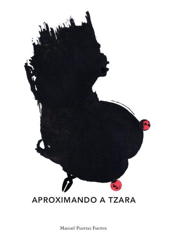 "Portada de ""Aproximando a Tzara"". Obra de Nicolás Sánchez"
