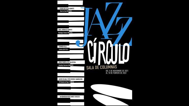 Festival Jazz Círculo (Círculo de Bellas Artes de Madrid)