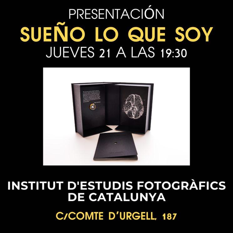 """Presentación de """"Sueño lo que soy"""" en el Institut d'estudis fotogràfics"""